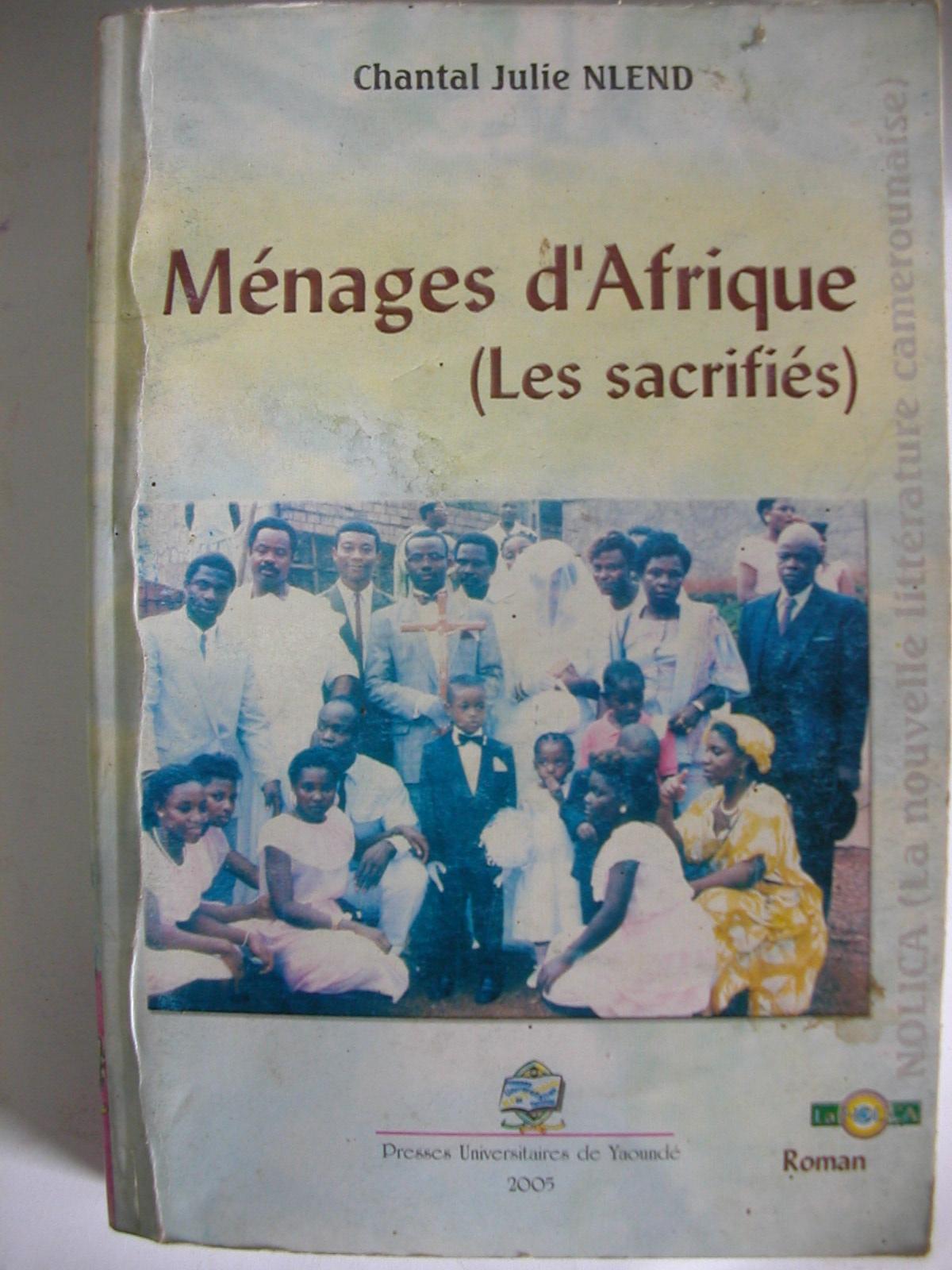 Ménages d'Afrique, les sacrifiés (2005)1