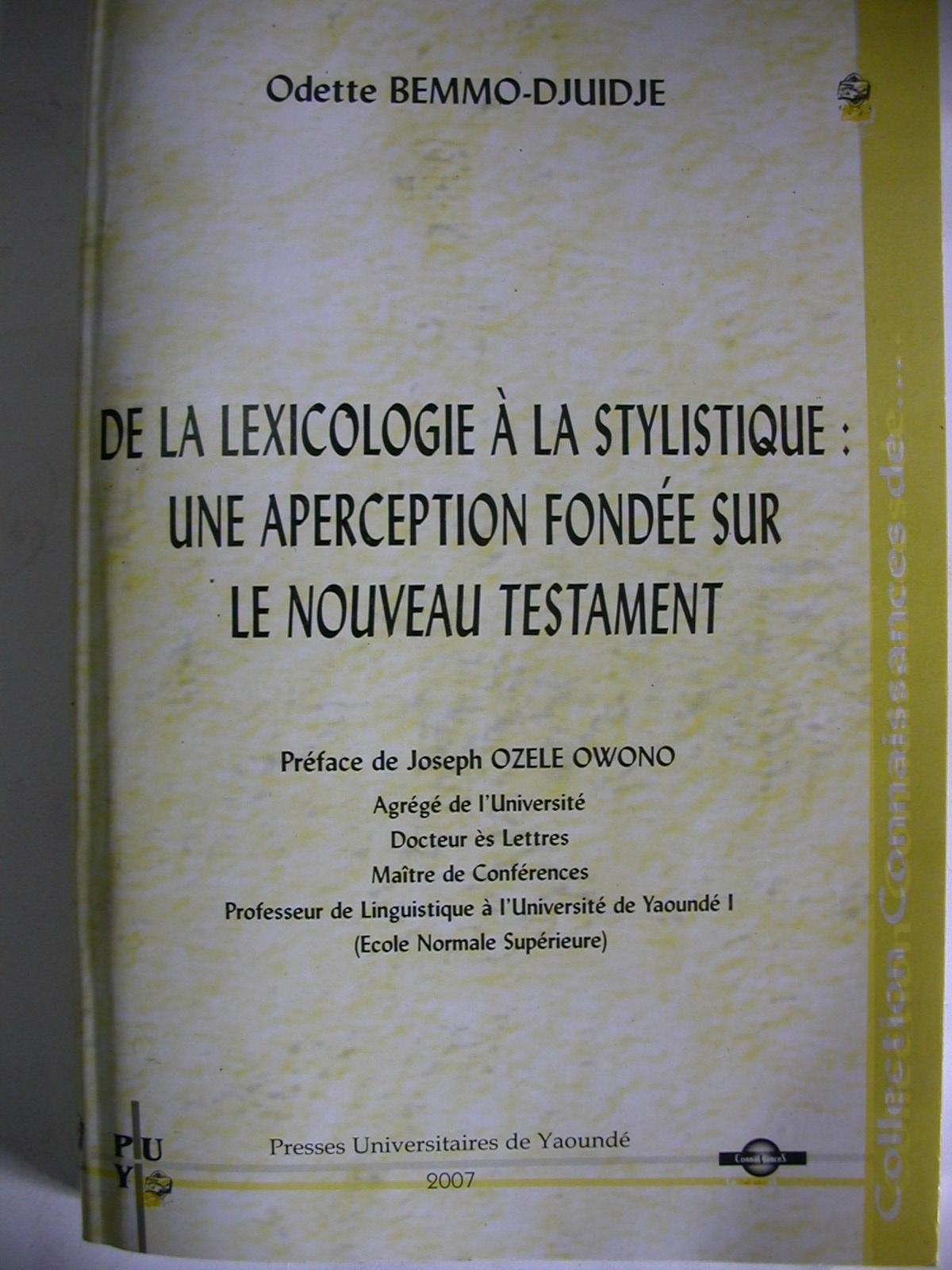 De la lexicologie à la stylistique, une aperception fondée sur le nouveau testament (2007)1