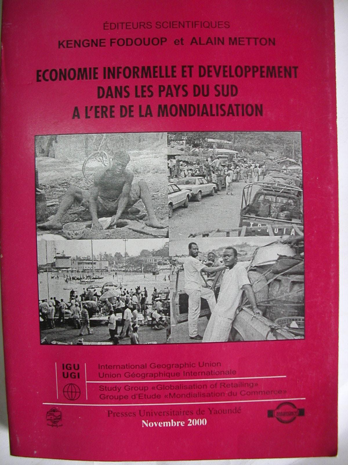 Economie informelle et développement dans les pays du Sud à l'ère de la mondialisation (2000)1