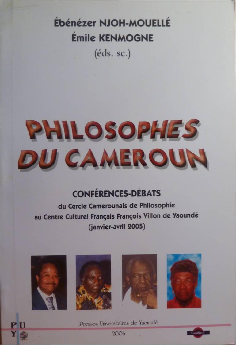 Philosophes du Cameroun-E. Njoh Mouellé, E. Kenmogne (2006)1