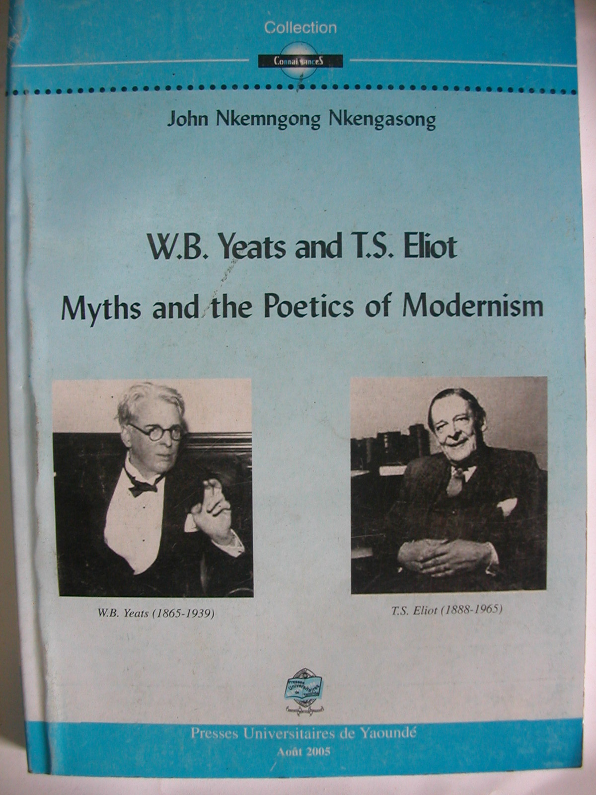 W.B. Yeats and T.S. Eliot, myths and the poetics of modernism (2005)1