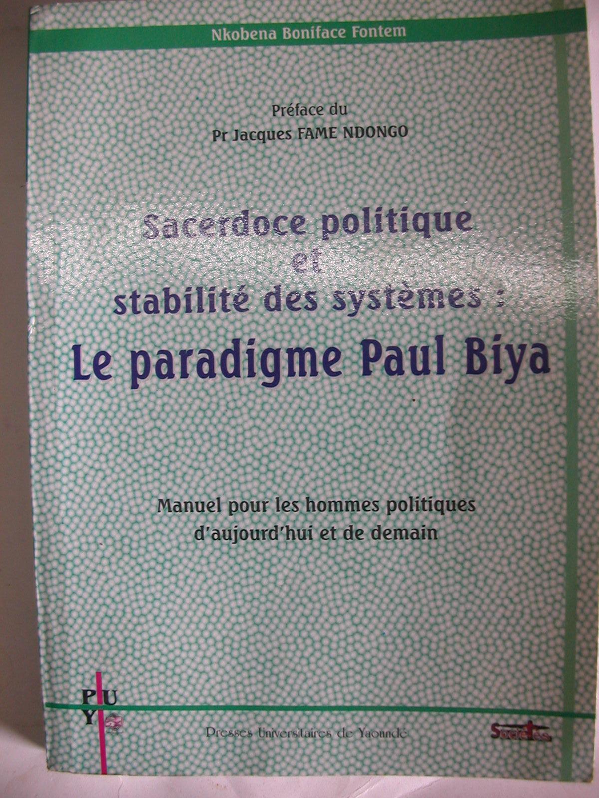Sacerdoce politique et stabilité des systèmes, le paradigme Paul Biya (2008)1